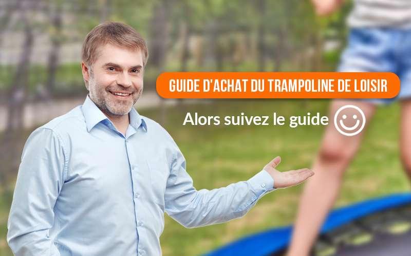 Guide achat trampoline de loisir